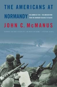 The-Americans-at-Normandy-by-John-McManus